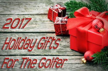 10 Holiday Gift Ideas for the Golfer