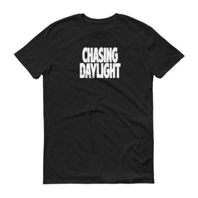 CHASING DAYLIGHT Short-Sleeve T-Shirt