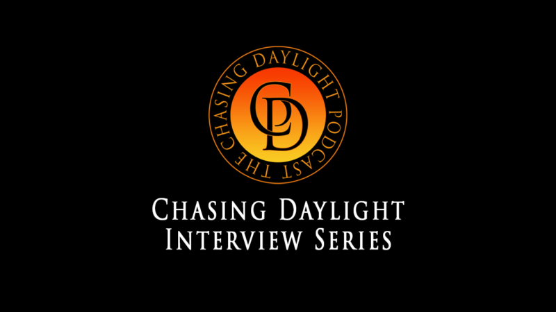 Chasing Daylight Interview