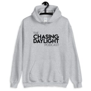 Chasing Daylight Unisex Hoodie
