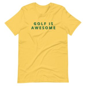 Golf is Awesome in April Short-Sleeve Unisex T-Shirt