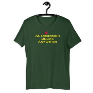 An Obsession Unlike Any Other Short-Sleeve Unisex T-Shirt